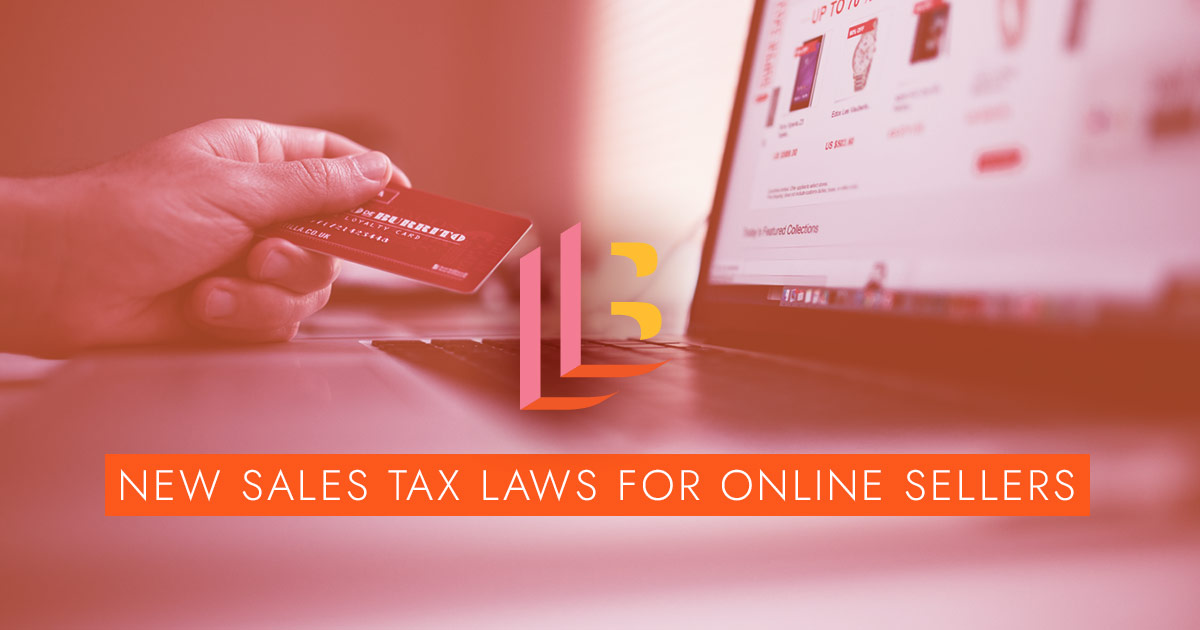 New Sales Tax Laws for Online Sellers